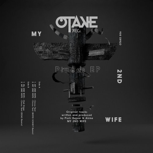 MY 2ND WIFE - Places EP [OTAKE006]