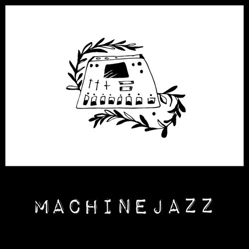 VA - Machine Jazz Tape 001 [MJZT001]