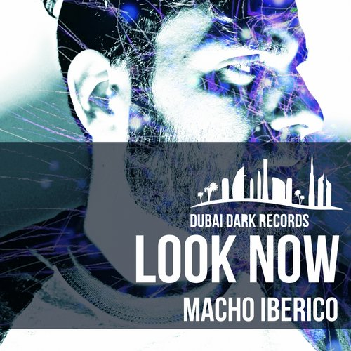 Macho Iberico - Look Now [PCR34]