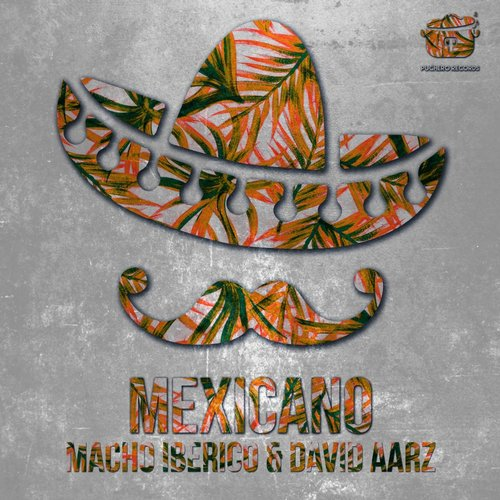 Macho Iberico, David Aarz - Mexicano [PCR141]