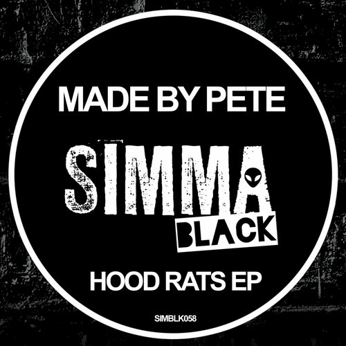 Made By Pete – Hood Rats EP [SIMBLK058]