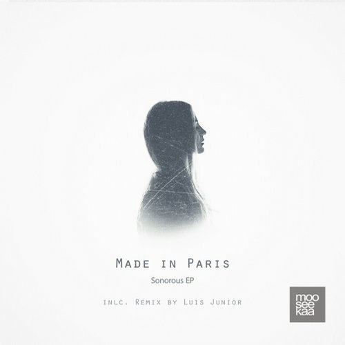 Made in Paris - Sonorous EP [MSK031]