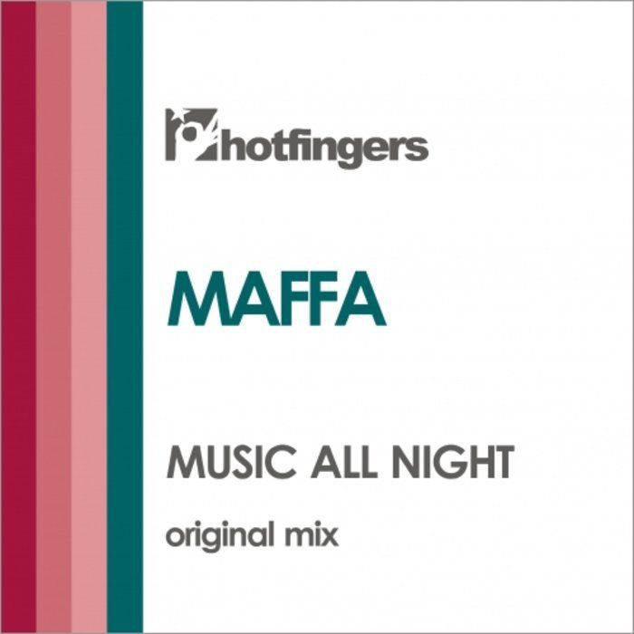 Maffa - Music All Night [HFS2033]