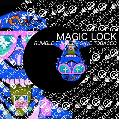 Magic Lock - Rumble Tumble / Save Tobacco [CABR 0114]