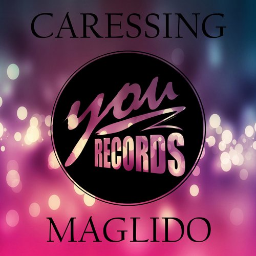 Maglido - Caressing [100962 62]