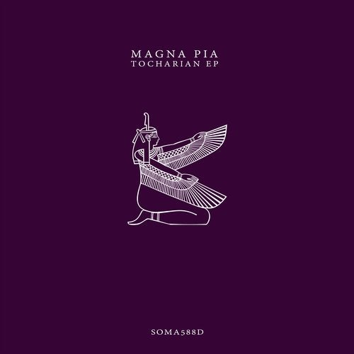 Magna Pia – Tocharian EP [SOMA588D]