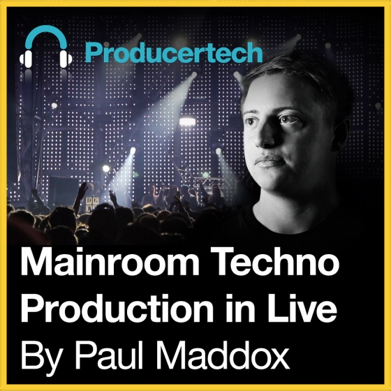 Mainroom Techno in Live by Paul Maddox TUTORiAL