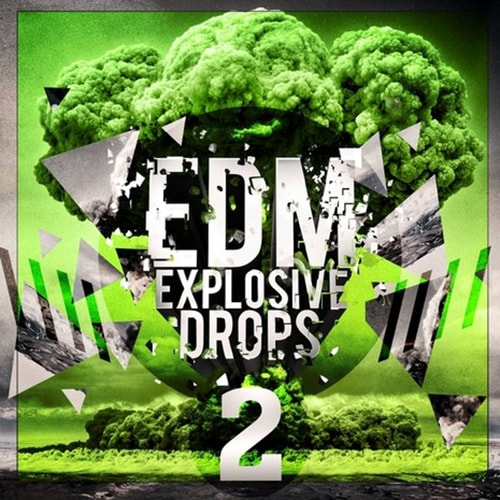 Mainroom Warehouse EDM Explosive Drops 2 WAV MiDi