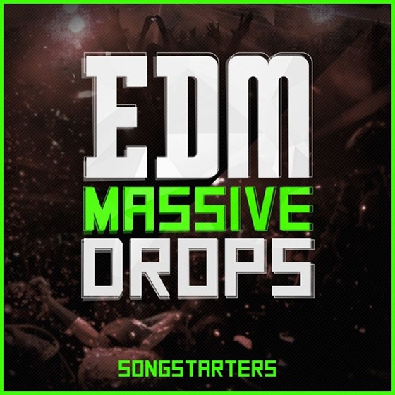 Mainroom Warehouse EDM Massive Drops Songstarters WAV MiDi