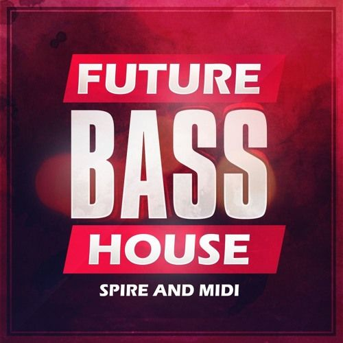 Mainroom Warehouse Future Bass House For REVEAL SOUND SPiRE