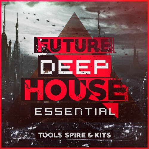 Mainroom Warehouse Future Deep House Essential Spire Sounds For REVEAL SOUND SPiRE