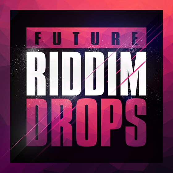 Mainroom Warehouse Future Riddim Drops WAV MiDi