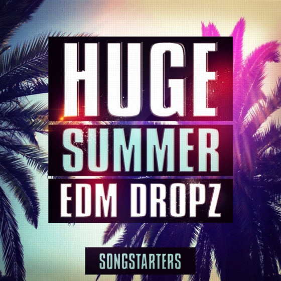 Mainroom Warehouse Huge Summer EDM Dropz Songstarters WAV MiDi