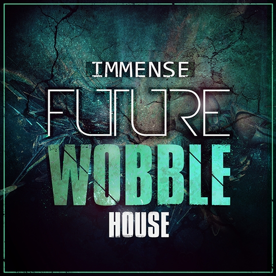 Mainroom Warehouse Immense Future Wobble House WAV MiDi