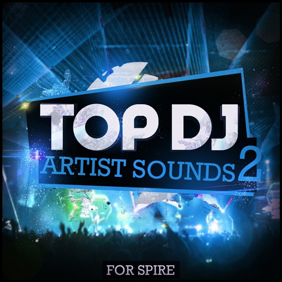 Mainroom Warehouse Top DJ Artist Sounds 2 For REVEAL SOUND SPiRE