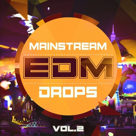 Mainstream Sounds Mainstream EDM Drops Vol.2 WAV MiDi