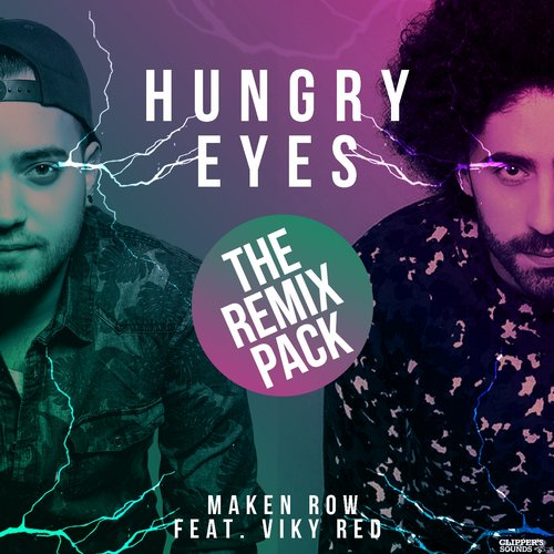 Maken Row - Hungry Eyes (The Remix Pack) (feat. Viky Red) [CSDA1065]
