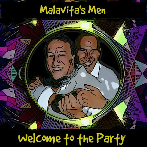 Malavitas Men - Welcome To The Party [361459 5103960]