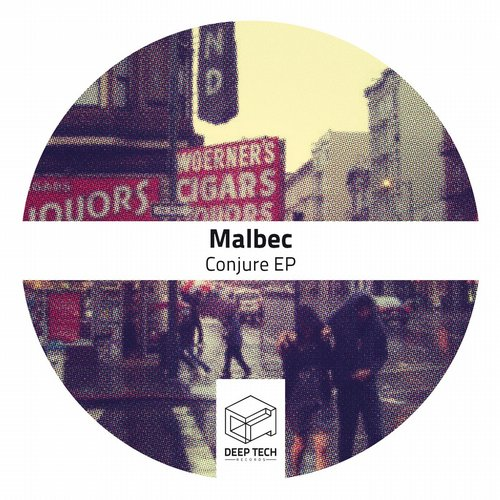 Malbec - Conjure EP [DTR109]