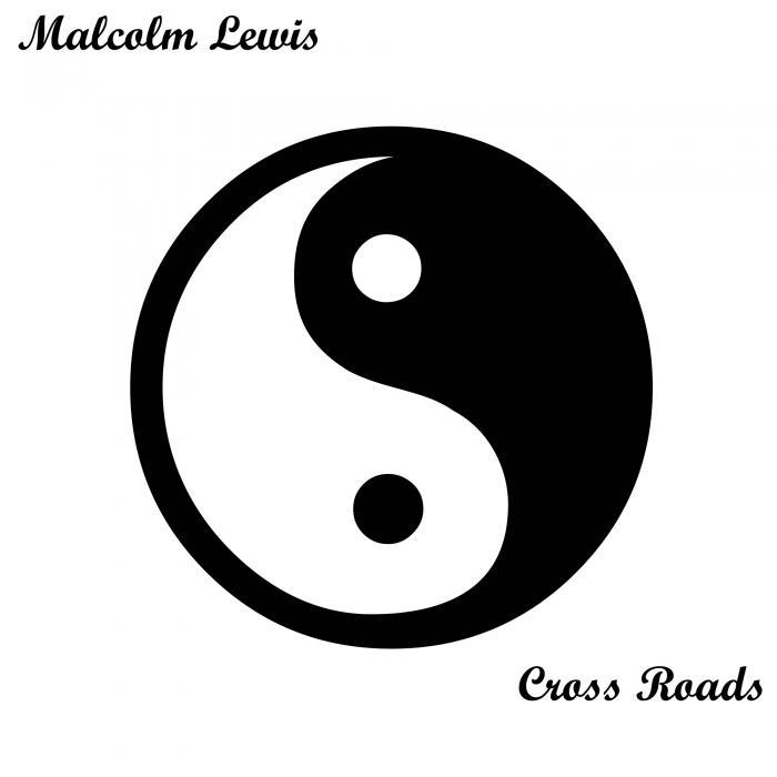 Malcolm Lewis - Cross Roads [811868 707853]