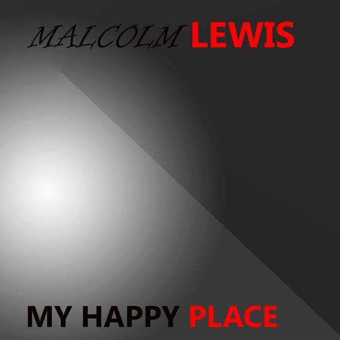 Malcolm Lewis - My Happy Place [811868 713083]