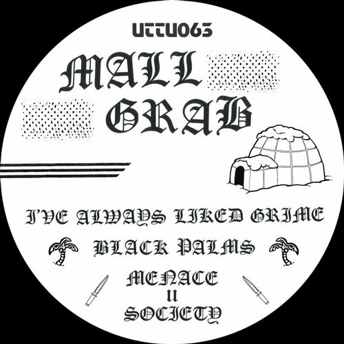 Mall Grab - Menace II Society [UTTU 063]