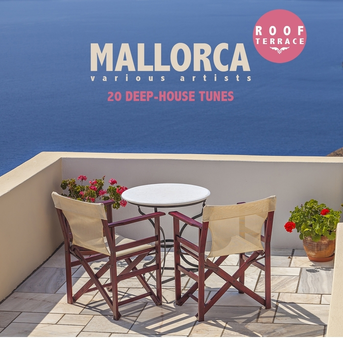 Mallorca Roof Terrace: 20 Deep House Tunes