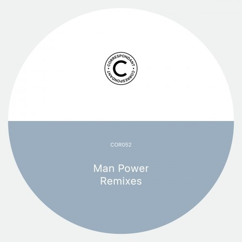 Man Power – Album Remixes [CORRESPONDANT52D]
