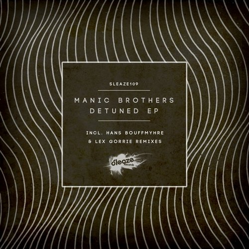 Manic Brothers - Detuned EP [SLEAZE109]