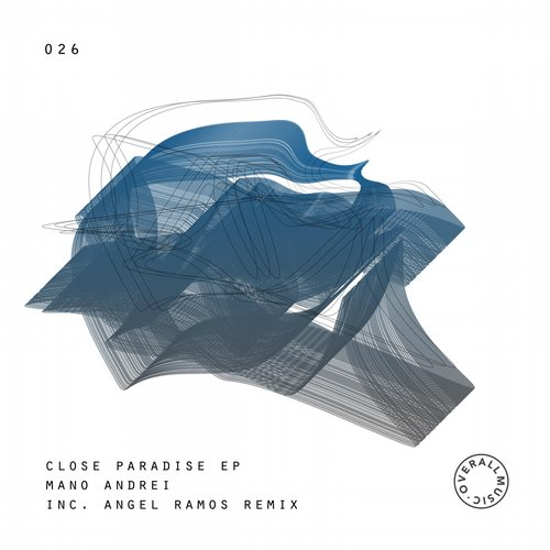 Mano Andrei – Closed Paradise EP [OVLLM026]