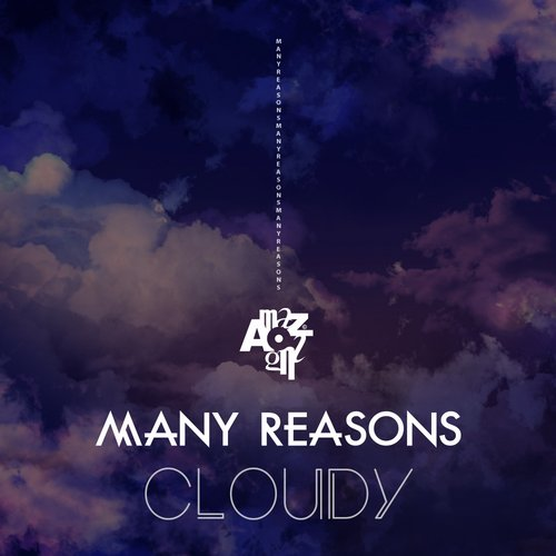 Many Reasons – Cloudy [AMZ145]