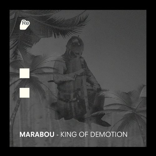 Marabou - King Of Demotion [RESREC022]