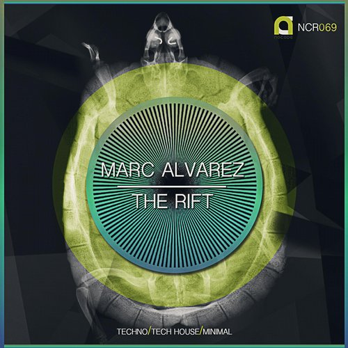 Marc Alvarez - The Rift Ep. [NCR069]
