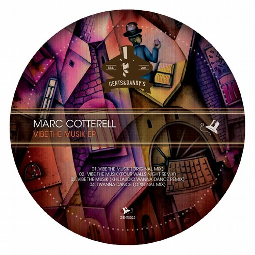 Marc Cotterell – Vibe the Musik [GENTS022]