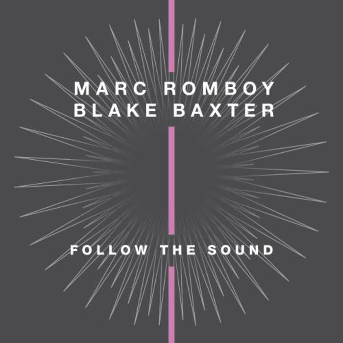 Marc Romboy, Blake Baxter – Folllow the Sound