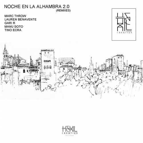 Marc Throw, Tino Ecra - Noche En La Alhambra 2.0 (Remixes) [HR 173]