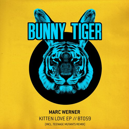 Marc Werner – Kitten Love EP [BT059]