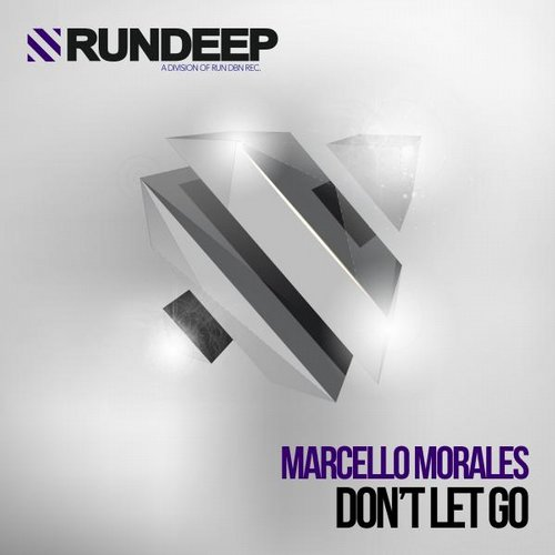 Marcello Morales - Don't Let Go [RDP043]