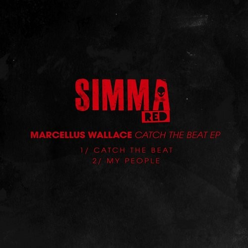 Marcellus Wallace – Catch The Beat EP [SIMRED025A]