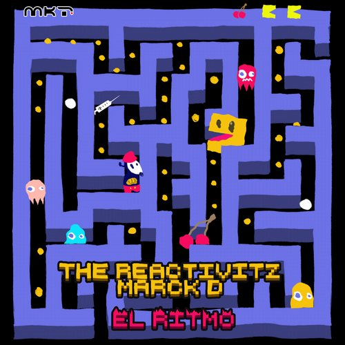 Marck D, The Reactivitz - El Ritmo [MKT047]