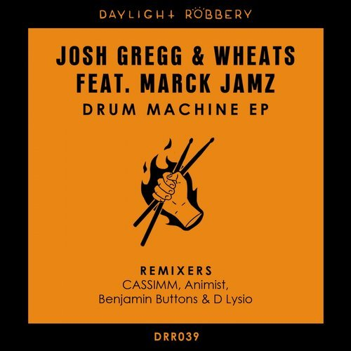 Marck Jamz, Josh Gregg, Wheats - Drum Machine EP [DRR039]
