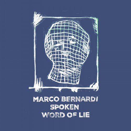Marco Bernardi - Spoken Word Of Lie [BT 07]