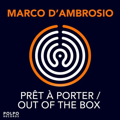 Marco D'Ambrosio - Prêt à Porter / Out Of The Box [PPR005A]