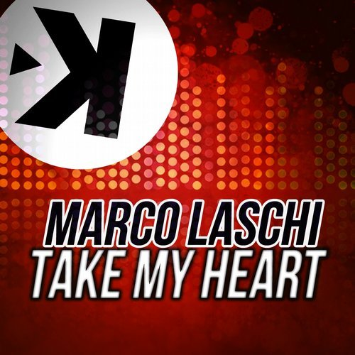 Marco Laschi - Take My Heart [1802]