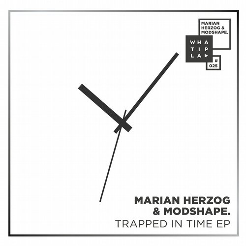 Marian Herzog & Modshape. – Trapped In Time [WIP025]