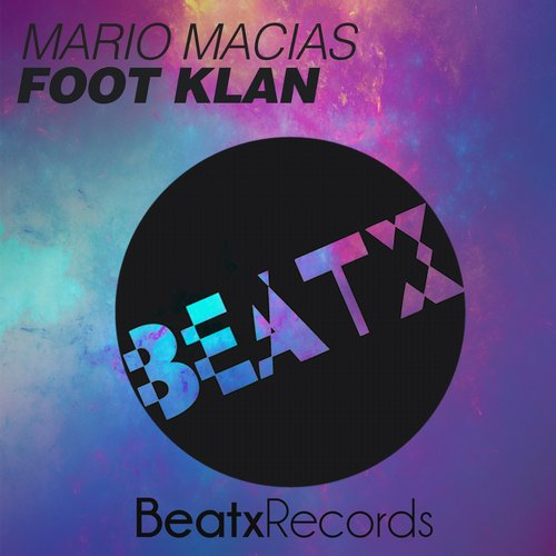 Mario Macias - Foot Klan - Single [BTX06]