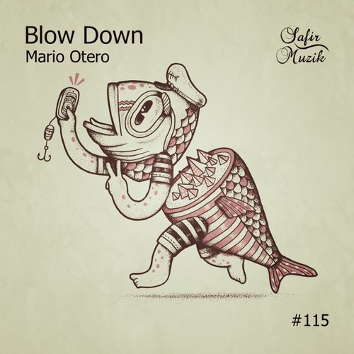 Mario Otero - Blow Down [SAF115]