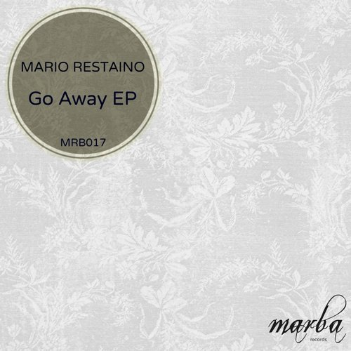 Mario Restaino - Go Away EP [MRB017]
