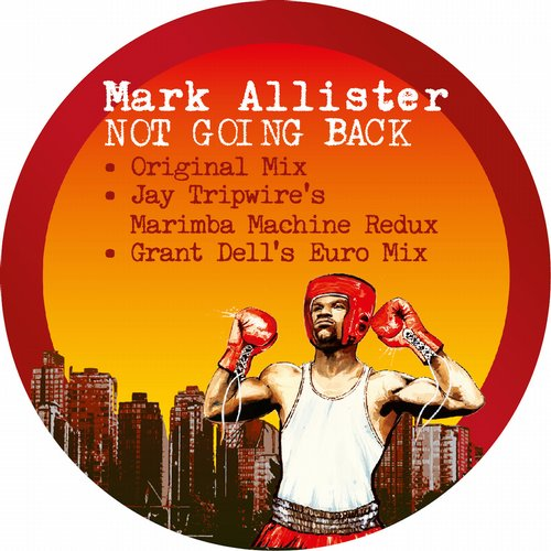 Mark Allister - Not Going Back [GR 001]