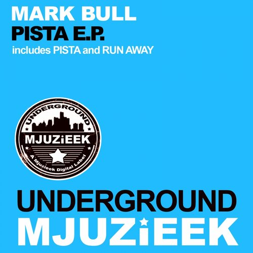 Mark Bull - Pista [UMJUZIEEK075]